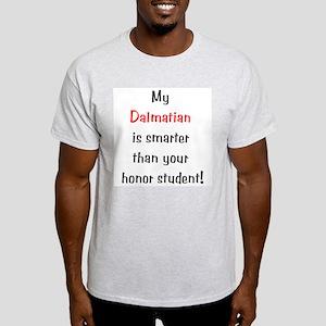 My Dalmatian is smarter... Ash Grey T-Shirt