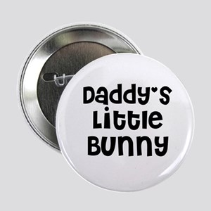 Daddy's Little Bunny Button