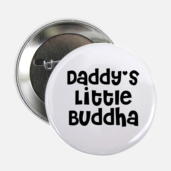 Daddy's Little Buddha Button