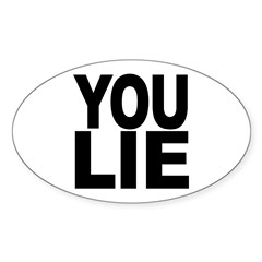 You Lie Oval Decal