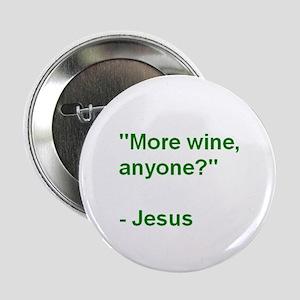 More wine, anyone? - Jesus Button