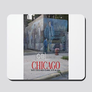 OBamaland chicago the Wall Mousepad