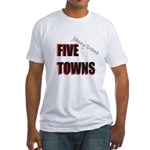 Five Towns Fitted T-Shirt
