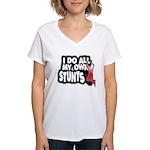 My Own Stunts Women's V-Neck T-Shirt