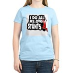 My Own Stunts Women's Light T-Shirt
