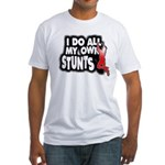 My Own Stunts Fitted T-Shirt