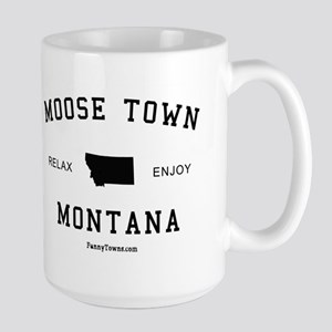 Moose Town, Montana (MT) Large Mug