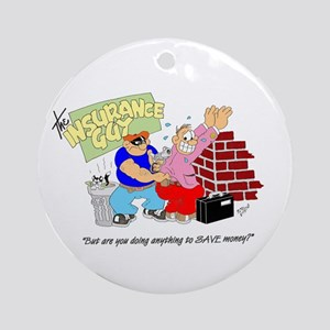 ... ANYTHING TO SAVE MONEY? Ornament (Round)