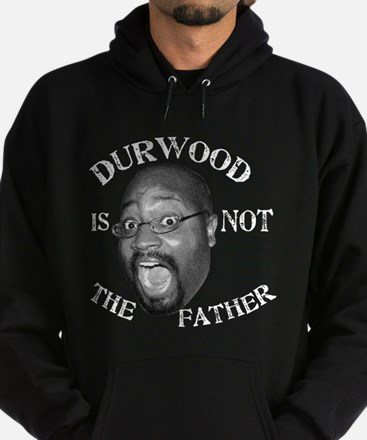 Durwood is NOT the Father Hoodie (dark)
