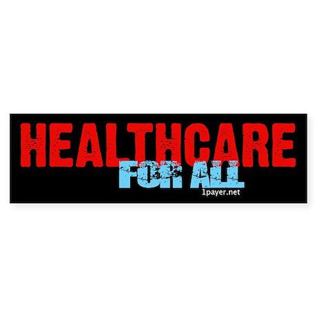 Healthcare for All Bumper Sticker