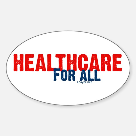Healthcare for All Oval Decal