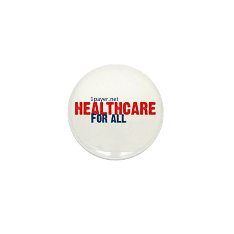 Healthcare for All Mini Button (10 pack)
