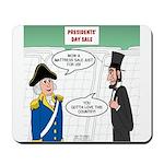 Presidents' Day Mattress Sale Mousepad