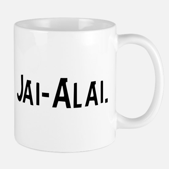 Eat, Sleep, Jai-Alai Mug