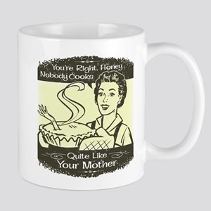 Quite Like Your Mother Mug