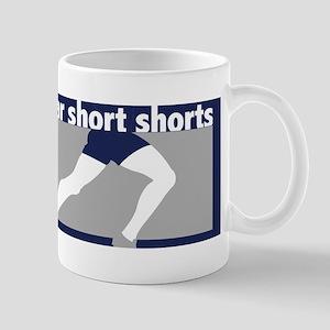 I Wear Short Shorts Mug