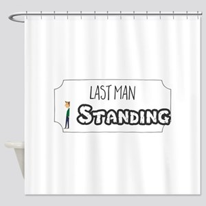 Last Man Standing Shower Curtain