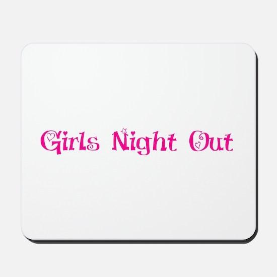 Girls night out Mousepad