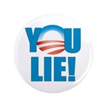 """You Lie 3.5"""" Button (100 pack)"""