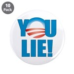 """You Lie 3.5"""" Button (10 pack)"""