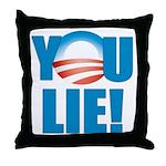You Lie Throw Pillow