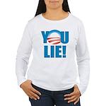You Lie Women's Long Sleeve T-Shirt