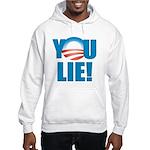 You Lie Hooded Sweatshirt