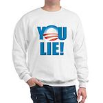 You Lie Sweatshirt
