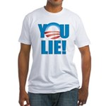 You Lie Fitted T-Shirt