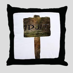 Idjit Throw Pillow