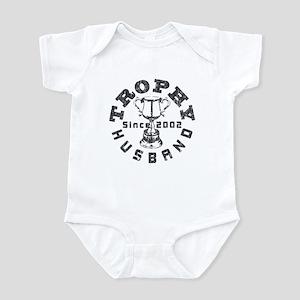 Trophy Husband Since 2002 Infant Bodysuit