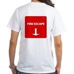Fire Goes In...fire Escape Men's White T-Shirt