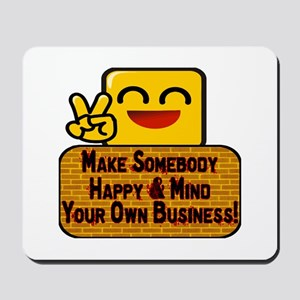 Mind Your Business Mousepad