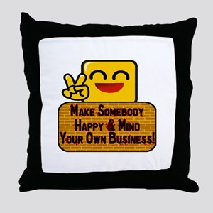Mind Your Business Throw Pillow