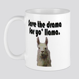 Save the drama for yo' llama Mug