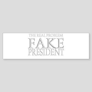 Fake President Bumper Sticker