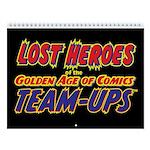 Lost Heroes Team-Ups 12-Month Calendar
