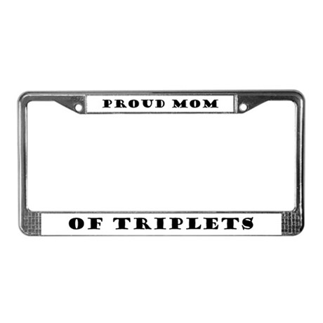 Proud Mom of Triplets License Plate Frame