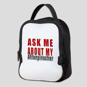 Ask About My Affenpinscher Dog Neoprene Lunch Bag