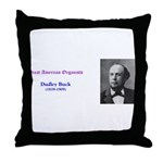 Dudley Buck Throw Pillow