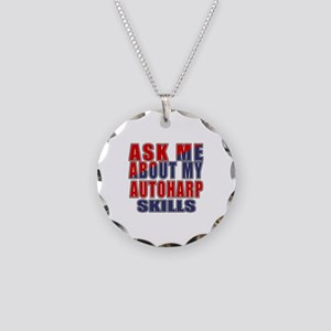 Ask About My Autoharp Skills Necklace Circle Charm
