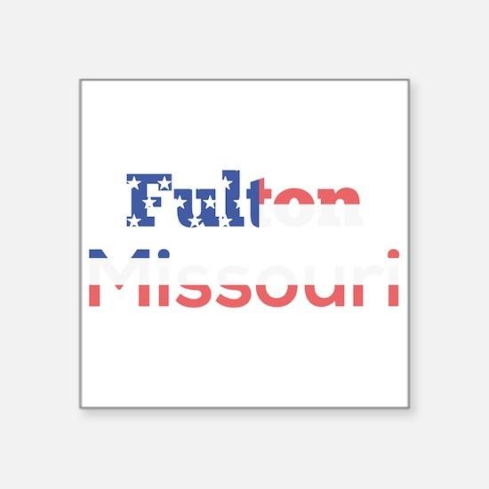 Fulton Missouri Sticker