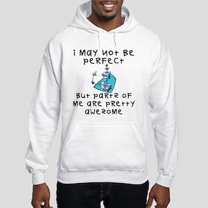 I'm Not Perfect Hooded Sweatshirt