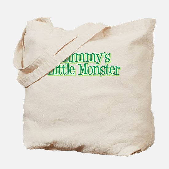Mummy's Little Monster's Tote Bag