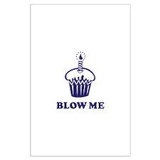 Blow Me Cupcake Large Poster