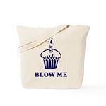 Blow Me Cupcake Tote Bag