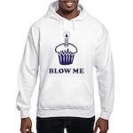 Blow Me Cupcake Hooded Sweatshirt