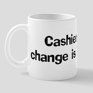 Cashiers think change is Mug
