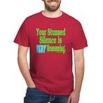 Stunned Silence Dark T-Shirt