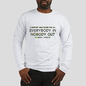 Health Care Reform Long Sleeve T-Shirt